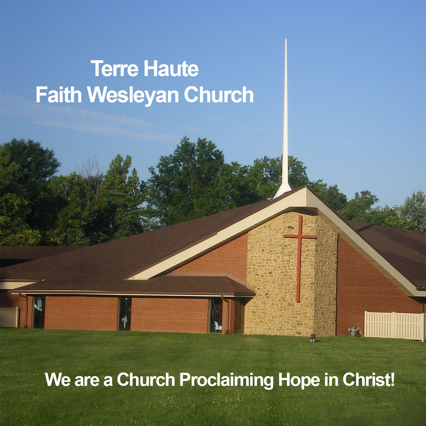 Faith Wesleyan Church | Terre Haute Faith Wesleyan Church
