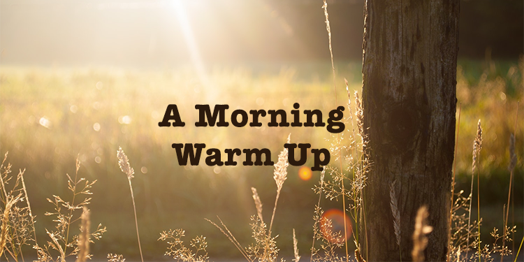 a-morning-warmup