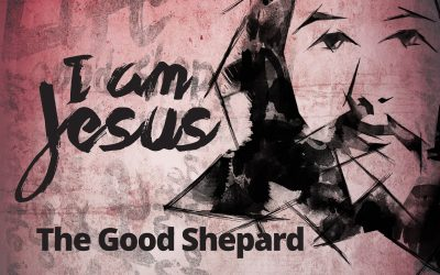I Am Jesus: The Good Shepherd