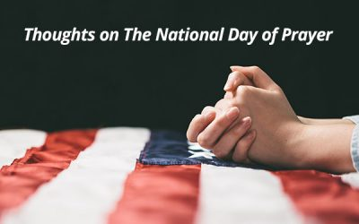 Thoughts On The National Day Of Prayer